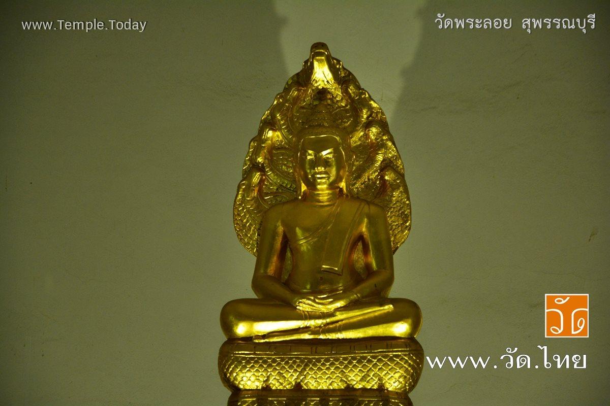 วัดพระลอย (Wat Phra Loy) ตำบลรั้วใหญ่ อำเภอเมืองสุพรรณบุรี จังหวัดสุพรรณบุรี 72000